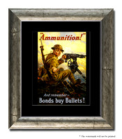 """Ammunition"" And Remember - Bonds Buy Bullets! - 3g09883_11x14"