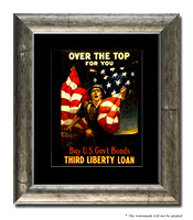 Over The Top For You - Buy U. S. Gov't Bonds, Third Liberty Loan - 3g09850_11x14
